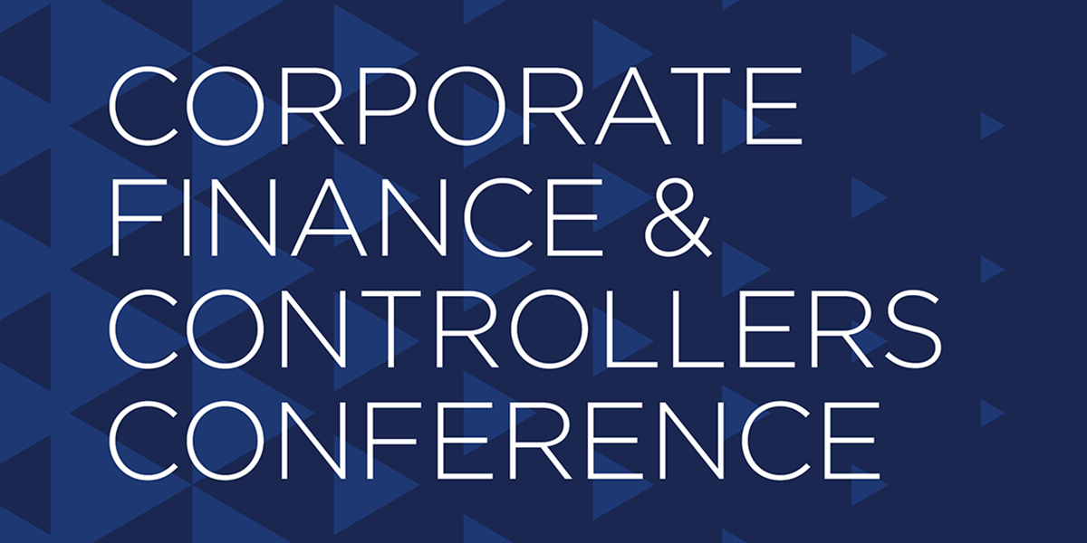 Corporate Finance and Controllers Summit March 25 - March 26, 2019 at the International Centre, Mississauga