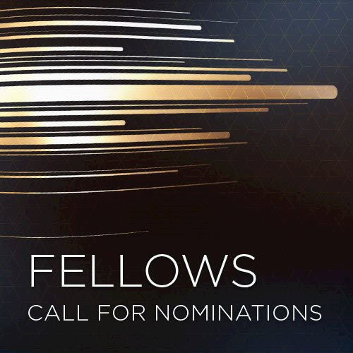 FELLOWS CALL FOR NOMINATIONS 2020
