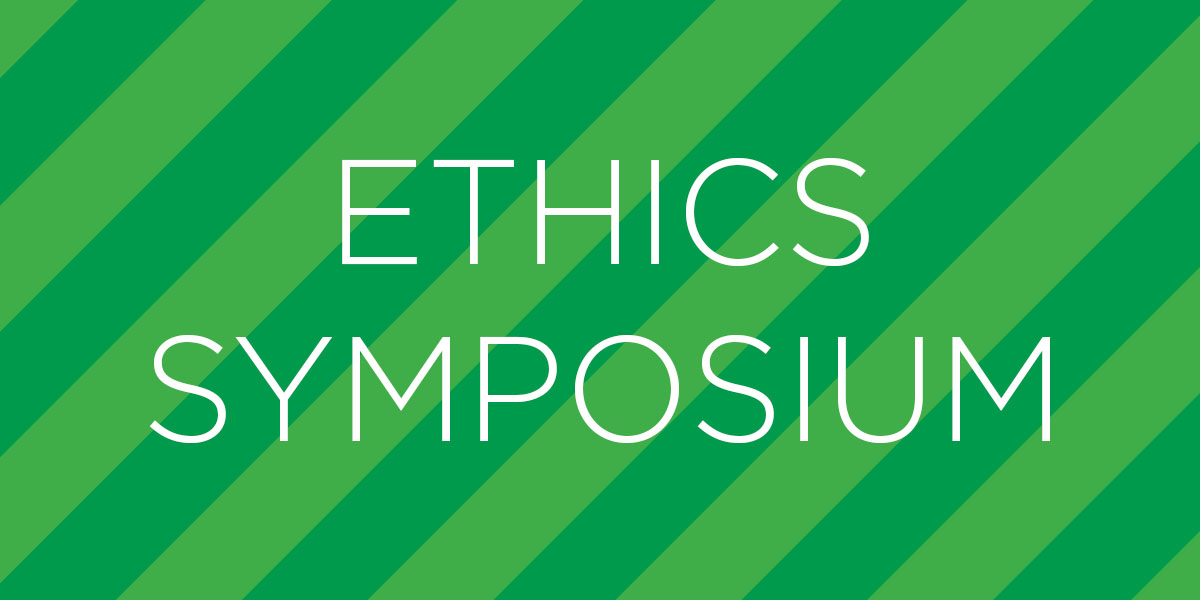Ethics Symposium